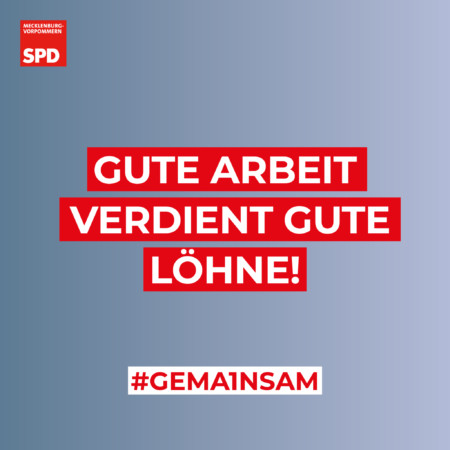 Gute Arbeit Gute Löhne SPD MV 1. Mai