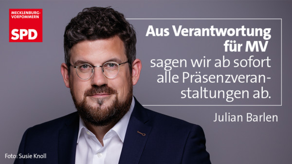 Julian Barlen SPD MV Präsenzveranstaltungen Absage Corona